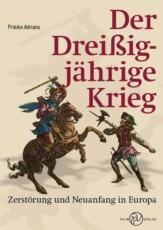 Frauke Adrians veröffentlicht Buch über den Dreißigjährigen  Krieg